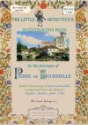The little detective's investigation book - In the footsteps of Pierre de Bourdeille